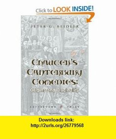 Chaucers Canterbury Comedies Origins and Originality (9781603810753) Peter G. Beidler , ISBN-10: 1603810757  , ISBN-13: 978-1603810753 ,  , tutorials , pdf , ebook , torrent , downloads , rapidshare , filesonic , hotfile , megaupload , fileserve