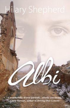 SPAIN BOOK REVIEW – APRIL: 'Albi' by Hilary Shepherd – Caroline Angus Baker