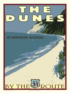 Dunes of Northern Michigan by the US 31 Route Vintage Inspired Travel Poster