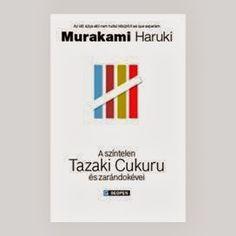 A szìntelen Tazaki Cukuru ès zaràndokével esce in Ungheria in autunno.
