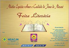 Núcleo Espírita Amor e Caridade Jesus de Nazaré Convida para sua Feira Literária - Duque de Caxias - RJ - http://www.agendaespiritabrasil.com.br/2015/09/15/nucleo-espirita-amor-e-caridade-jesus-de-nazare-convida-para-sua-feira-literaria-duque-de-caxias-rj/