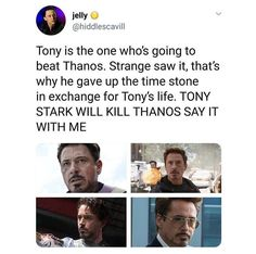 Ant-Man and Captain Marvel may be major help in defeating, but Tony Stark will be the one to END him, just you wait