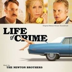 Soundtrack Review: Life Of Crime by The Newton Brothers