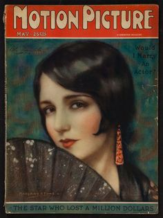 Motion Picture magazine, featuring Bebe Daniels. May 1926. By Marland Stone.