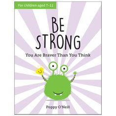 Be Strong: You Are Braver Than You Think   The Works Self Confidence Books, Low Confidence, Cognitive Behavioral Therapy, Book Images, Feeling Happy, Book Format, Are You The One, Helpful Hints, Brave