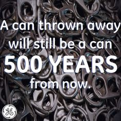 Repin if you #recycle!  95 % LESS waste than making aluminum from scratch