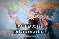 bucket list... before I die I want to...