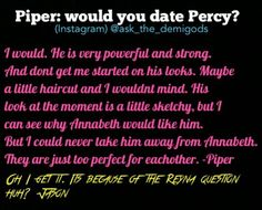 Jason face it. Even your girlfriend likes Percy better than you.