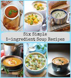 Six Simple 5-Ingredient Soup Recipes