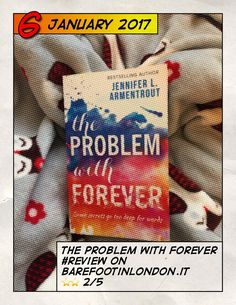 """Review """"The problem with forever""""  ITA/EN"""