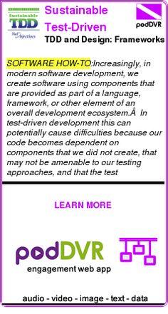 #SOFTWARE #PODCAST  Sustainable Test-Driven Development    TDD and Design: Frameworks    LISTEN...  https://podDVR.COM/?c=b69e0fce-c25b-60dc-fcdc-e5385ddf4251