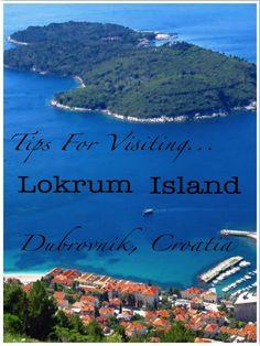Tips for Visiting Lokrum Island - Dubrovnik, Croatia
