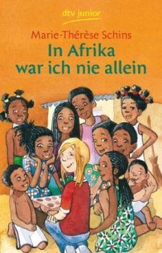 In Afrika war ich nie allein: Amazon.de: Marie-Thérèse Schins, Wiebke Oeser: Bücher