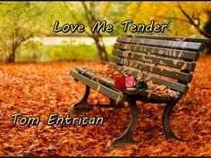 Love Me Tender. Tom Entrican. Elvis cover