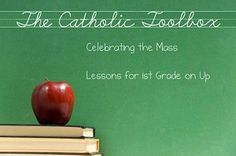 Catholic lesson plans for new parts of Mass, sacraments, and more