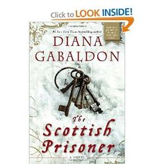 """This is a must read for all of the """"Outlander"""" series followers.  Love that Jamie!"""