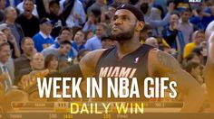 LeBron's Warriors buzzer beater and the NBA GIFs of the week (Daily Win)