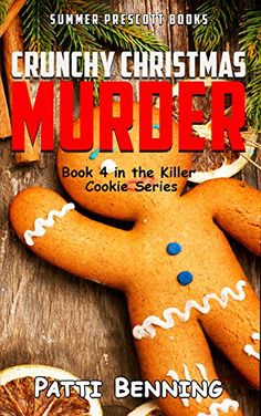 Crunchy Christmas Murder: Killer Cookie Cozy Mysteries, B. Best Mysteries, Cozy Mysteries, Christmas Books, Christmas Time, Crime Fiction, Mystery Novels, Book Worms, Books To Read, Reading