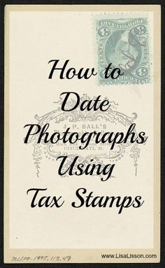 How to Date Photographs Using Tax Stamps
