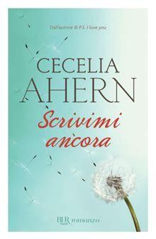 Scrivimi ancora - Cecelia Ahern