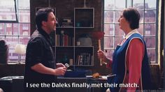 """""""I see the Daleks finally met their match."""" from Not Going Out"""