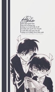 Mới có tí ti khó khăn mà đã phải nhờ người khác như thế là không hay , chúng ta có mặt ở đây là để tự mình giải quyết mọi chuyện , vì biết đâu một ngày nào đó chúng ta sẽ chẳng còn ai bên cạnh. ● Nguồn:Thám tử lưng danh Conan | Shinichi Kudou ● Des by #nana