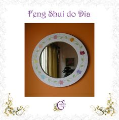 Canto do Feng Shui by Cris Ventura Feng Shui, Mirror, Home Decor, Mirrors, Tattoos, Log Projects, Home, Ideas, Decoration Home