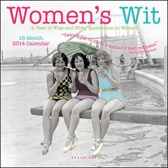 Women's Wit 2014 Mini Wall Calendar Price: 7.99The 2014 Women's Wit and Wisdom Calendar welcomes you into the wonderful and wacky world of women. With funny photos and pithy quotes, this calendar will remind you of the connections among women and of all we share with our girlfriends—the laughs, the advice, the companionship, the desserts! Foodie Gifts: Calendars for the Messy Cooks