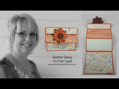 Creative FOld using Daisy Punch  Linda Bauwin  Your CARD-iologist  Helping you create cards from the heart.  (143) Gerber Daisy Tri-Fold Card - YouTube