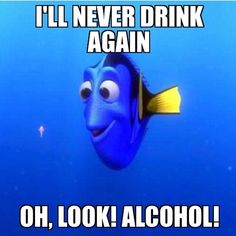 I'll never drink again! Oh, look! Alcohol! This just made me laugh!