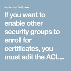 Certificate templates are stored in Active Directory, | 414-EFS