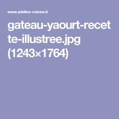 gateau-yaourt-recette-illustree.jpg (1243×1764)