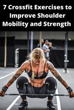 Crossfit workouts - 7 Exercises to Improve Shoulder Mobility and Strength for Crossfitters Mobilityexercises Sport Fitness, Fitness Tips, Fitness Motivation, Health Fitness, Health Diet, Bodybuilding Training, Bodybuilding Workouts, Fitness Inspiration, Weight Lifting