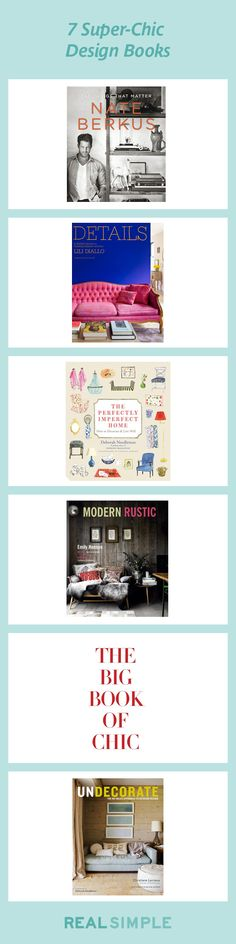 Turn to these beautiful books for doable ideas and advice, whether you're style-obsessed or a novice decorator.