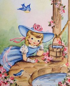 Little girl in blue at the Wishing Well... cute vintage graphics. Love the Bluebirds