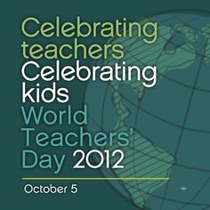 Teachers: we adore you. Thanks for all that you do!    Keywords: education, school, World Teachers' Day, kids, celebrate