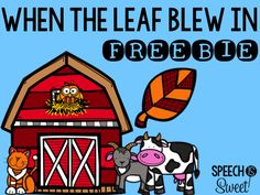 When the Leaf Blew In (Freebie!) Great book for fall speech therapy or the regular education classroom! It's perfect for story retelling and sequencing!