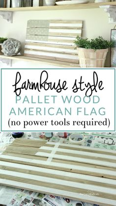 Make a pallet wood DIY flag, without having to break down pallets or use power tools. I love this farmhouse style patriotic American flag decor project! Fourth of July Decor.