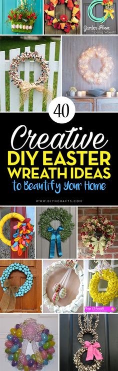 40 Creative DIY Easter Wreath Ideas to Beautify Your Home {With tutorial links} - Curated and created by diyncrafts team!