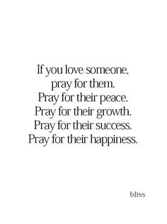 If You Love Someone, Daily Journal, Bliss, Pray, Self, Lord, Success, Faith, Thoughts