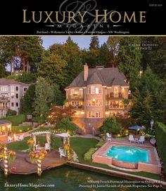 Luxury Home Magazine Portland | SW Washington issue 15.4
