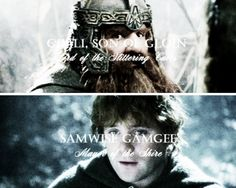 Gimli, Son of Gloin: Lord of the Glittering Caves and Samwise Gamgee: Mayor of the Shire