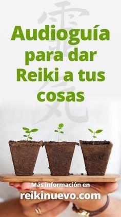 #Guía para #dar #Reiki a tus cosas + info: https://www.reikinuevo.com/audioguia-dar-reiki-cosas/