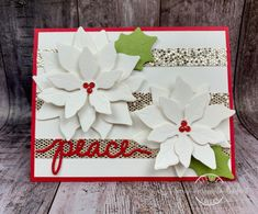PoinsettiaPeace-FF92 Christmas 2017, Christmas Projects, Christmas Greetings, Christmas Cards, Xmas, International Day Of Peace, Blender Pen, Specialty Paper, Poinsettia