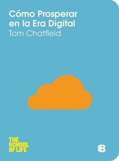 Como Prosperar en la Era Digital / How To Thrive In The Digital Age