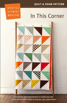 Oh not much is better than a Denyse Schmidt Quilts quilt. In This Corner – new! In This Corner quilt