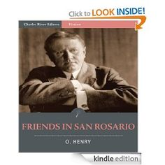 Friends in San Rosario (Illustrated)  O Henry