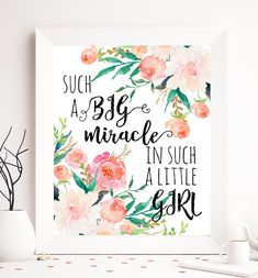 Such a big miracle in such a little girl nursery quote