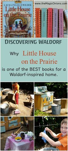 Little House on the Prairie :: Best Waldorf Books :: Discovering Waldorf Education - The Magic Onion