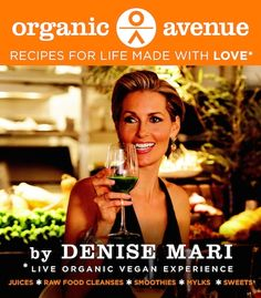 Organic Avenue Book Recipes Made with Love